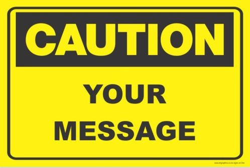 Order Health Safety Signs Online Kapiti Caution Signs NZ - Caution sign template